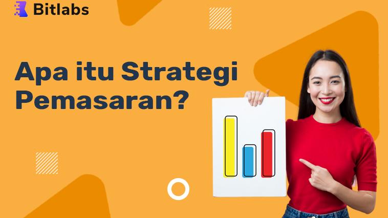 pengertian strategi pemasaran
