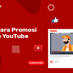 15 cara promosi video youtube