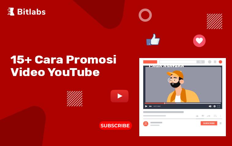 15 cara promosi video youtube