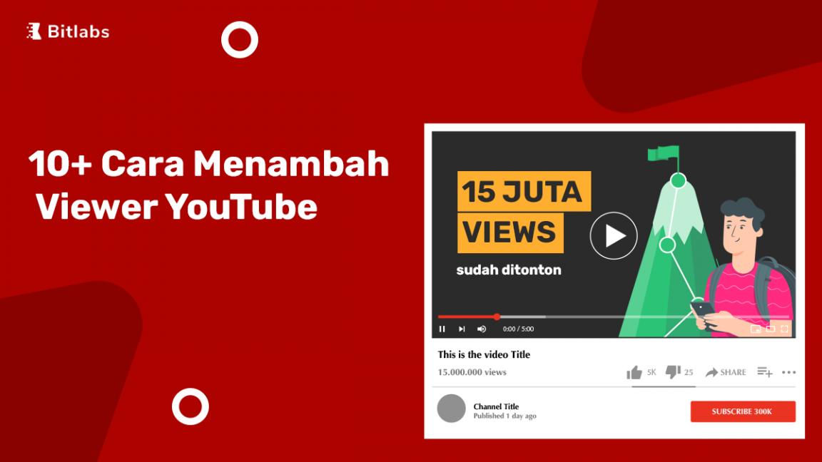 10 cara menambah viewer youtube