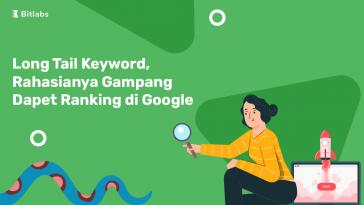 long tail keyword cara gampang raih peringkat tinggi di google