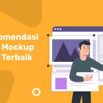 Rekomendasi Aplikasi Mockup Website Terbaik