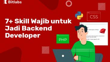 7 skill wajib untuk jadi back end developer