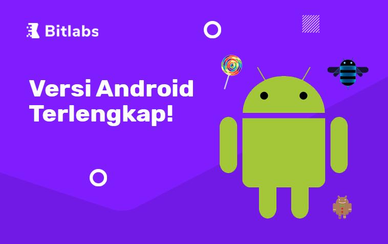 versi android terlengkap